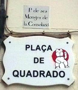 Letrero Plaza Quadrado